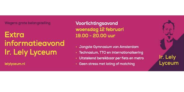 12 februari: Het Ir. Lely Lyceum organiseert extra voorlichtingsavond